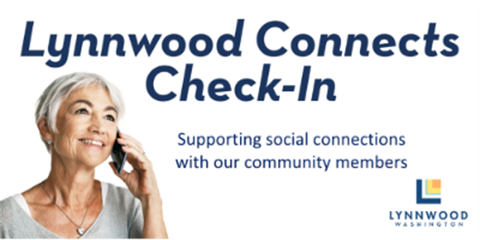 Lynnwood Connects Check In Calls 06182020.png